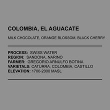Load image into Gallery viewer, Colombia, El Aguacate Decaf