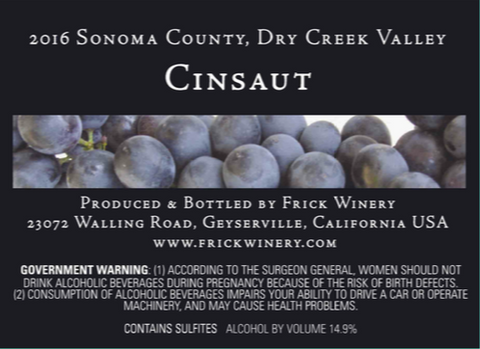 Label that says, 2016 Sonoma County, Dry Creek Valley Cinsaut with close up picture of Cinsaut grapes.