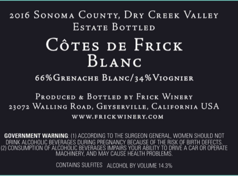 COTES de FRICK BLANC 2016 Dry Creek Valley