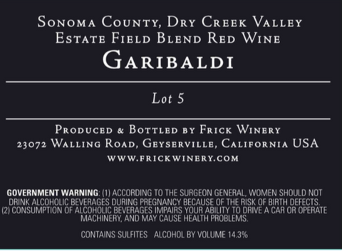 *New* GARIBALDI Lot 5 Red Field Blend Estate Garibaldi Vineyard, Dry Creek Valley