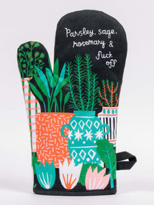 """Parsley,Sage, Rosemary & Fuck off"" Blue Q Oven Mitt"