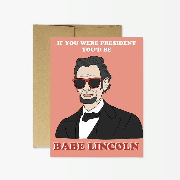 Babe Lincoln Greeting Card