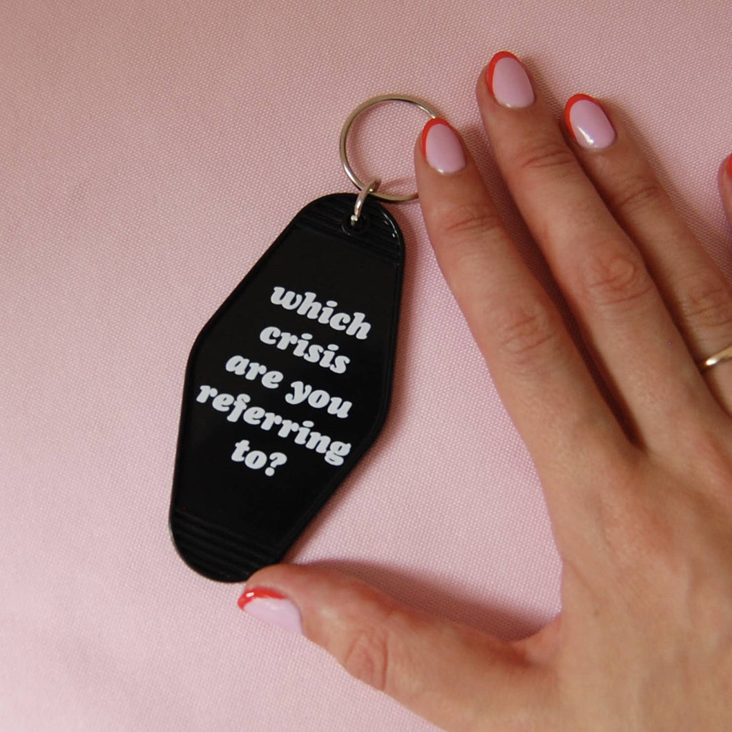 Which Crisis Are You Referring To? Motel Keytag