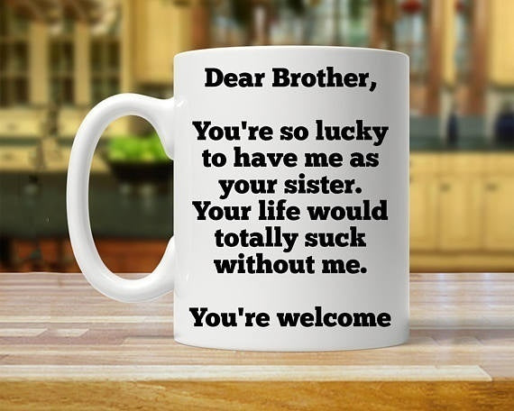 Fashion Custom Ceramic Cup Diy Hot Stamping Coffee Cupgift for Brother From Sister, Sister Gift To Brother, Brother Gifts From Sister, Sister To Brother Gift, Gift From Sister, Brother Mug 11 oz