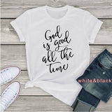 2020Christian Women's Tshirt God Is Good All The Time Tee For Her