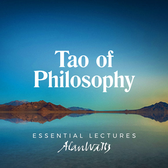 Alan Watts - Tao of Philosophy