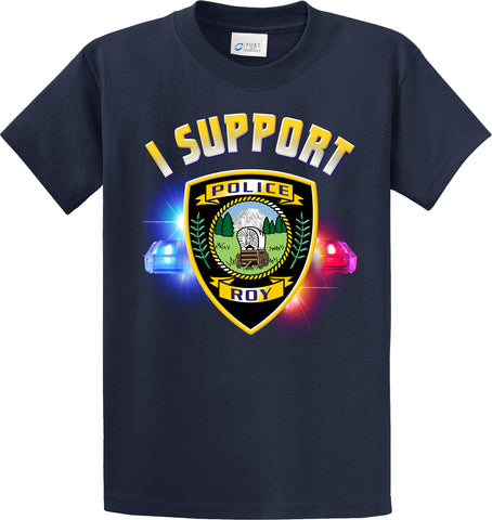 "Roy Police Department Support Shirt Blue T-Shirt ""I support"" #33839"