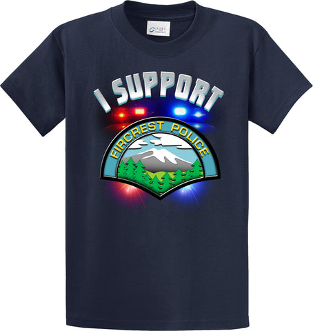 "Fircrest Police Department Support Shirt Blue T-Shirt ""I support"" #33847"