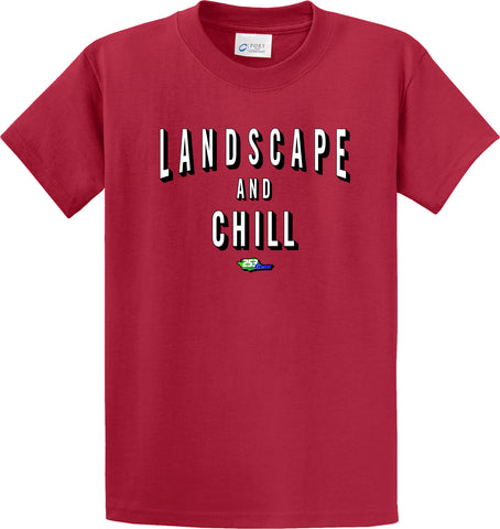 Landscape and Chill T-Shirt  #34222