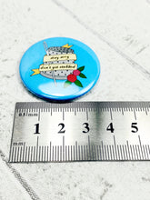 Load image into Gallery viewer, Snarky Button Badge / Magnetic Needle Minder - Stay Sexy Don't Get Stabbed