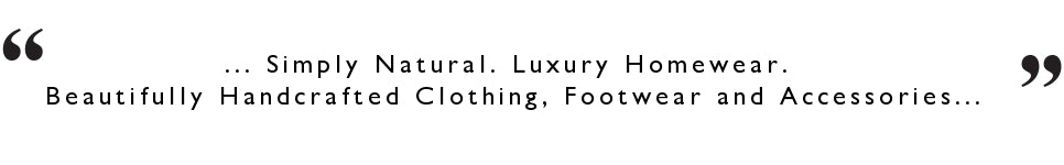 Simply Natural SNUGRUGS Luxury homewear, footwear and accessories