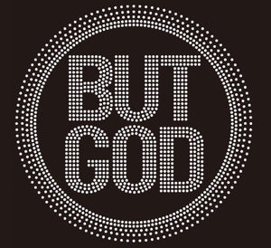 TaylorTee Women's But God Custom Rhinestone Design Black Tee
