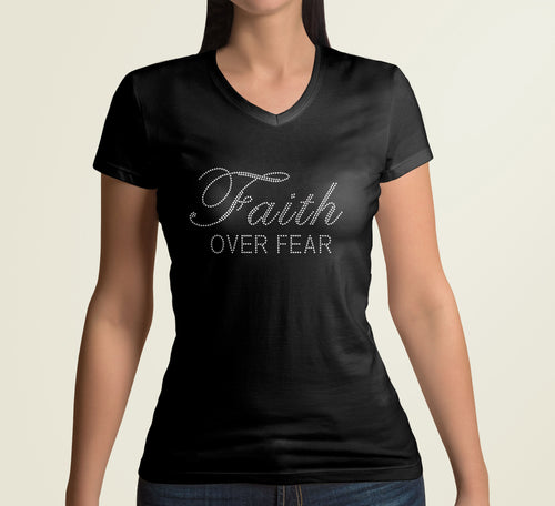 Black fitted Faith t-shirt with Faith Over Fear in Custom Rhinestone Design.