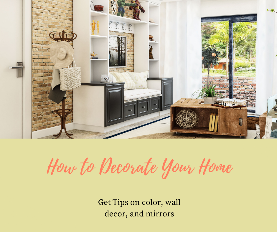 How To Decorate Your Home