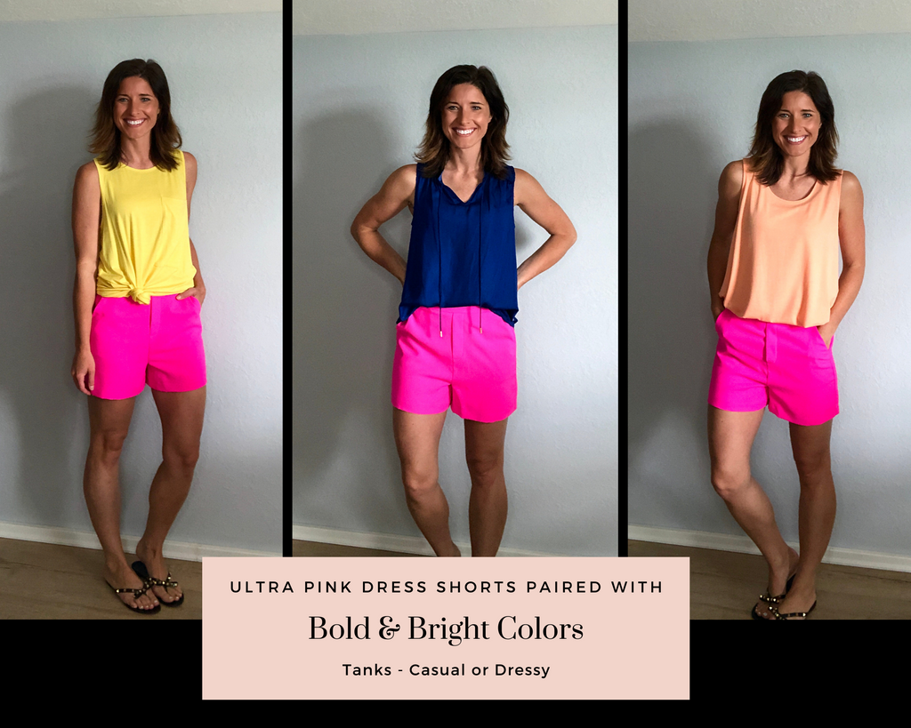 Ultra Pink Dress Shorts paired with bright and bold colored tank tops.