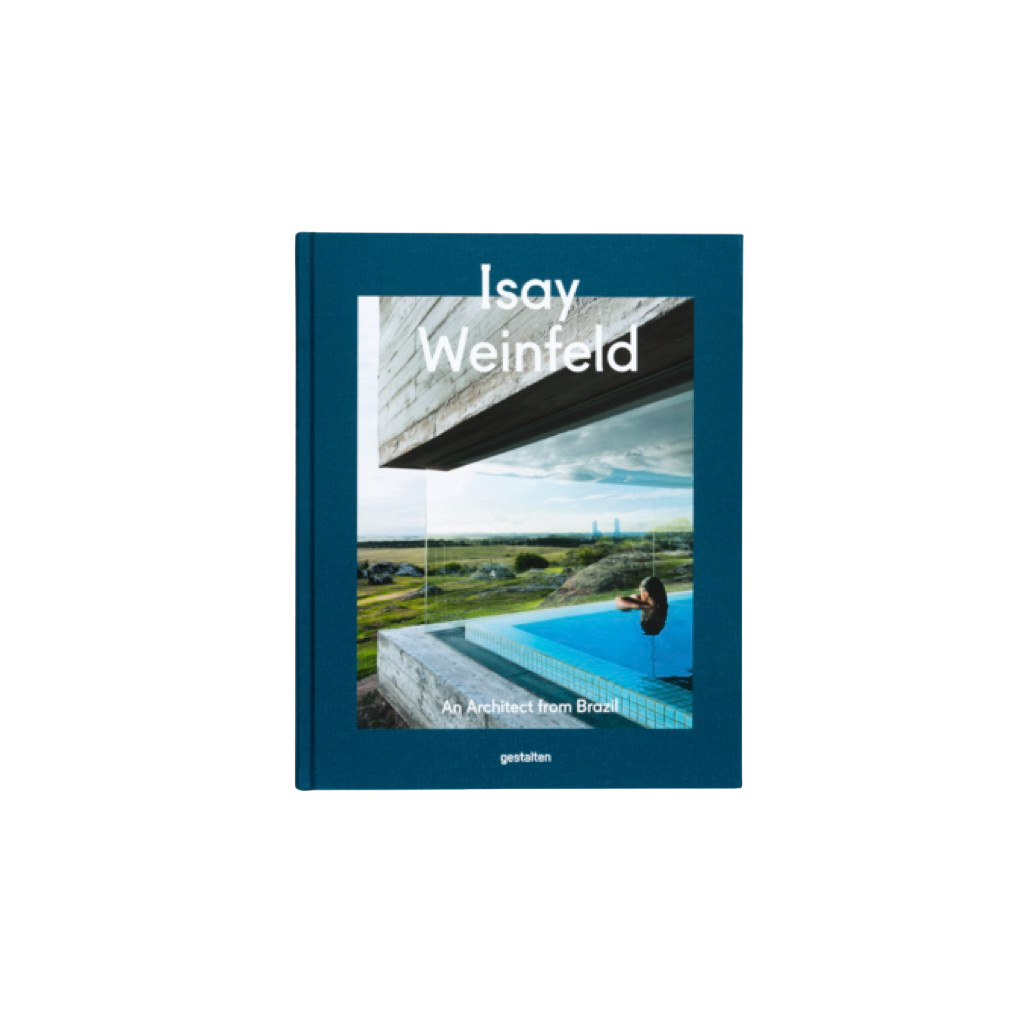 Isay Weinfeld: An Architect from Brazil