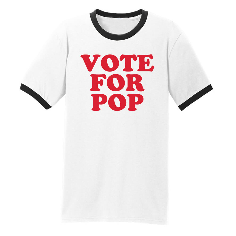 Vote For Pop  T-Shirt - SA Nostalgia Clothing