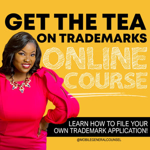 Get The Tea On Trademarks Pre-Recorded Training Program