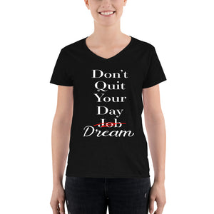Don't Quit Your Day Dream Tee