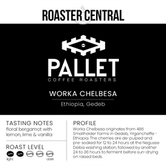Pallet Coffee Roasters Drip - Worka Chelbesa - Tasting Notes