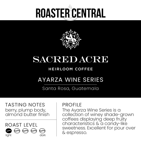 Sacred Acre Coffee – Ayarza Wine Series (340g)