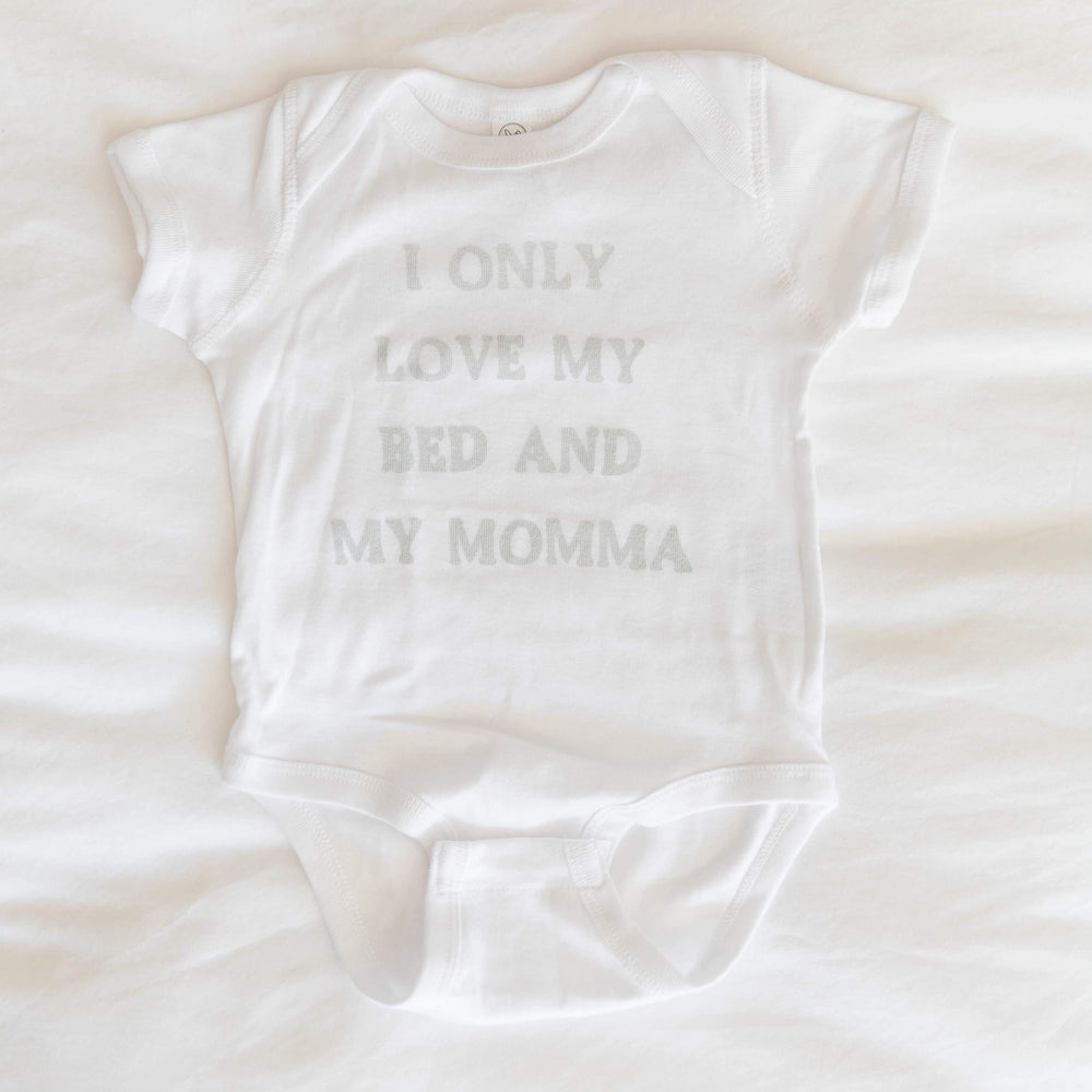 I Only Love My Bed Baby Onesie