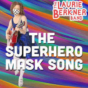 The Superhero Mask Song - Digital Single