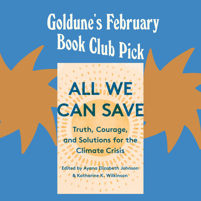 All We Can Save: Our February Sustainable Read Will Give You Hope!