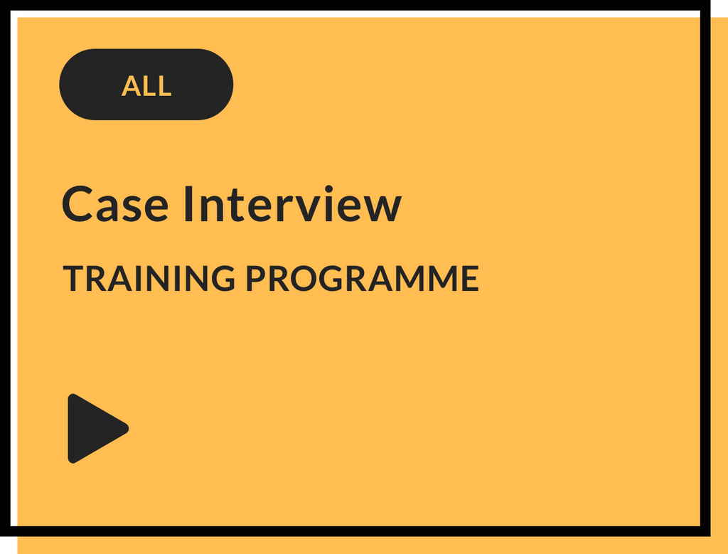 Case Interview Training Programme (All firms)