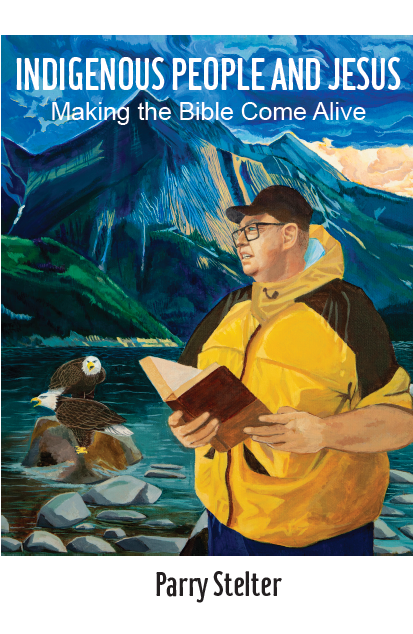 Indigenous People and Jesus: Making the Bible Come Alive