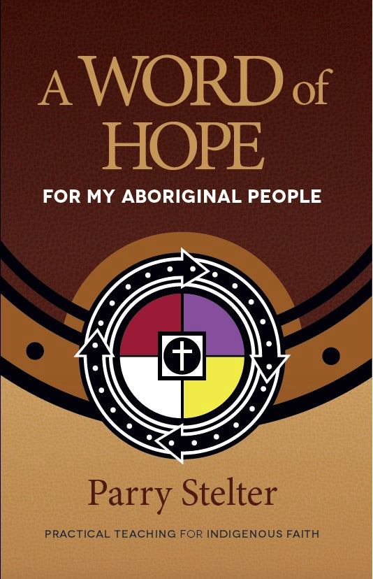 A Word of Hope for My Aboriginal People