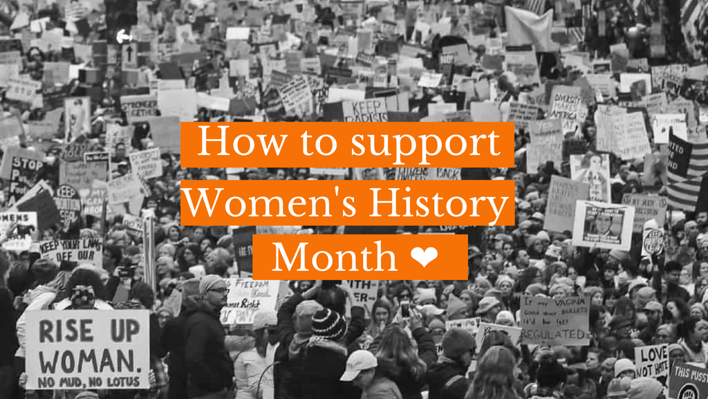 How to support Women's History Month