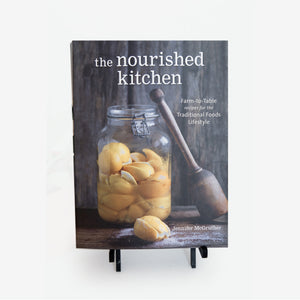 The Nourished Kitchen Cookbook