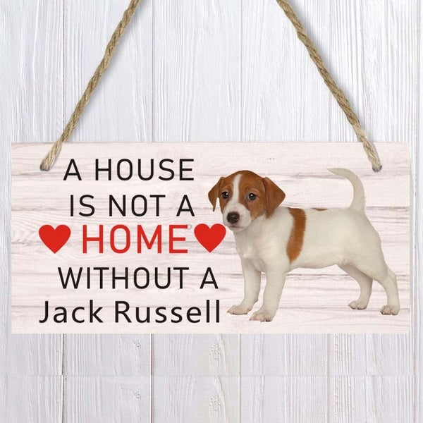 A house is not a home without Jack Russell Dog Wood Sign  Pet accessory  Hanging Plaques Home Decoration