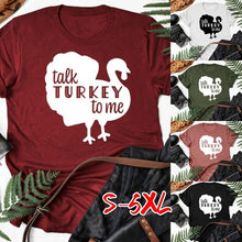Load image into Gallery viewer, Women Fashion Talk Turkey To Me Print Shirt Thanksgiving Day Casual T-shirt