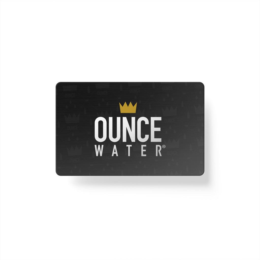 $25 OUNCE WATER gift card