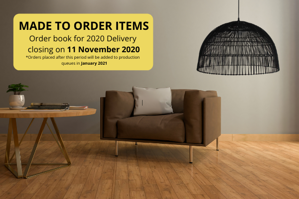 Made to Order Items for 2020 Delivery Closure Dates