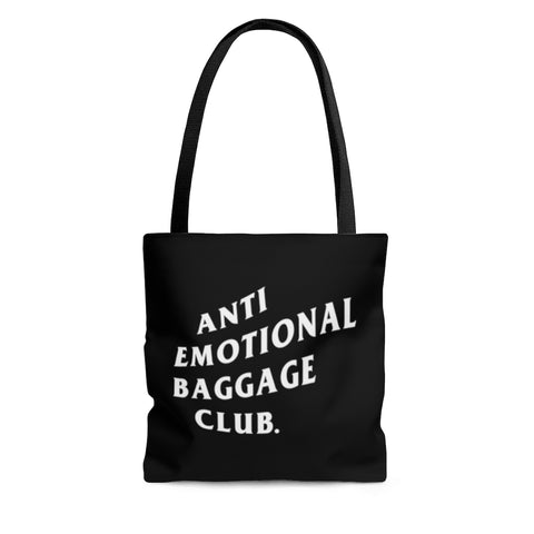 Anti Emotional Baggage Club Tote Bag