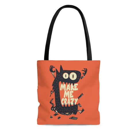 Make Me Crazy Tote Bag