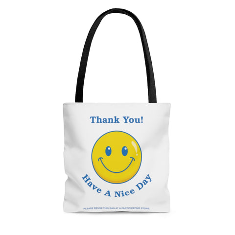 Thank You - Have A Nice Day Tote Bag