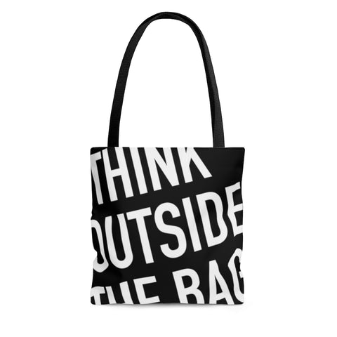Think Outside The Tote Bag