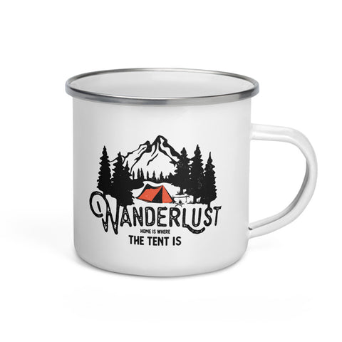 Wanderlust Home Is Where The Tent Is Enamel Mug