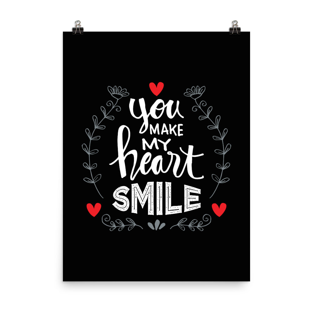You Make My Heart Smile Poster