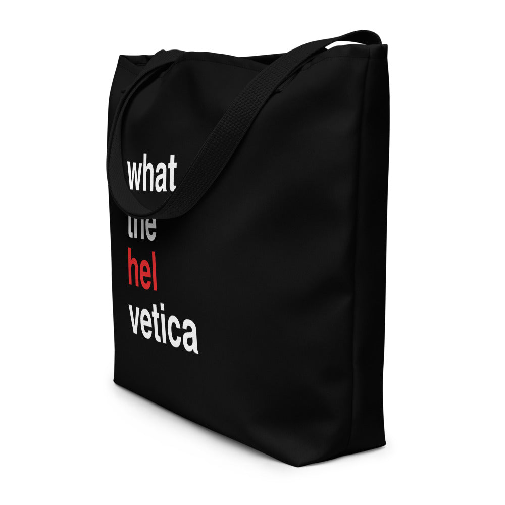 What The Helvetica Tote Bag