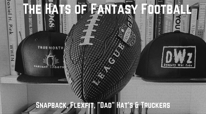 Fantasy Football Hats- A Collection of the best fantasy football analysis, data, dynasty trade calculator, start/sit questions, DFS, best ball, and season long brands on the internet