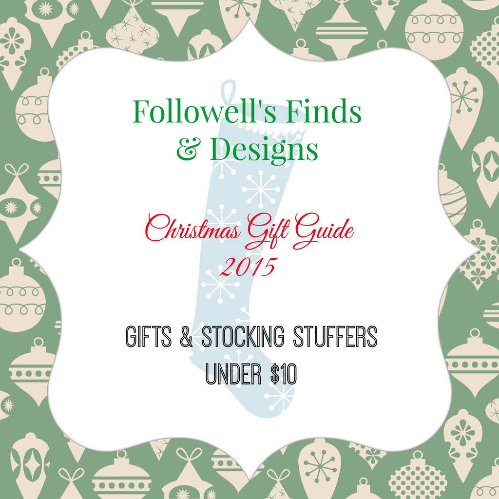 Christmas Gift Guide 2015: Gifts & Stocking Stuffers, Under $10