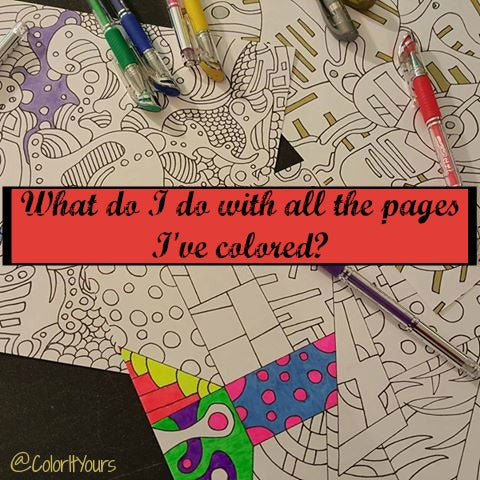 Things to do with your finished coloring sheets