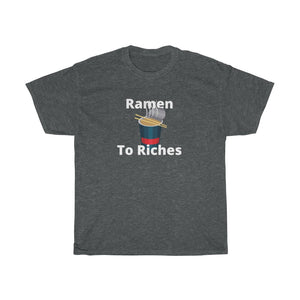 Ramen to Riches Tee