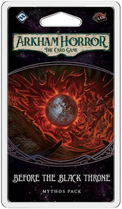 Before the Black Throne Mythos Pack: Arkham Horror The Card Game
