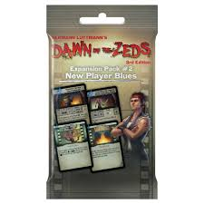 New Player Blues Dawn of the Zeds Expansion Pack